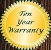 Unique has an Exclusive Ten Year Warranty